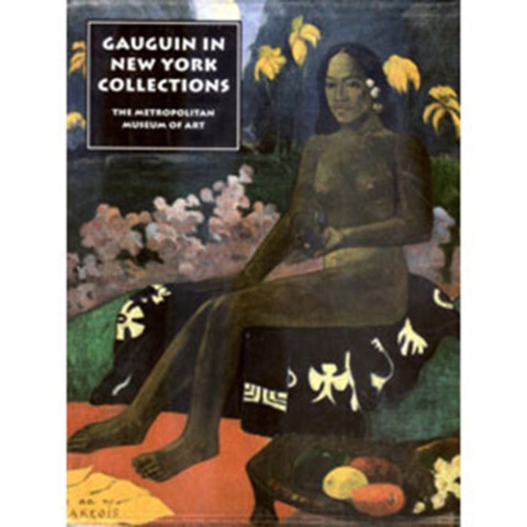THE LURE OF THE EXOTIC GAUGUIN IN NY