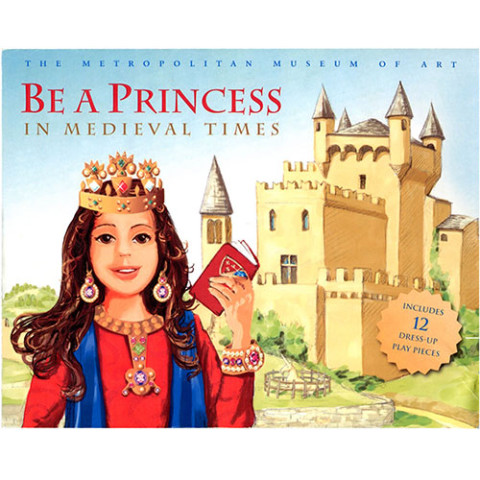 BE A PRINCESS IN MEDIEVAL TIMES